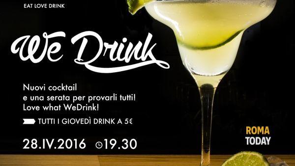 We Food presenta i nuovi cocktail con WeDrink: una serata per gustarli tutti!
