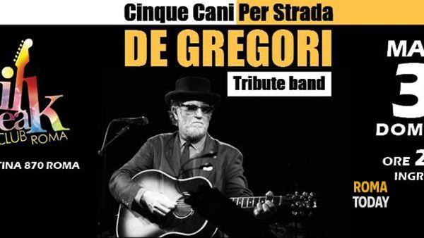 Cinque Cani Per Strada tributo band De Gregori