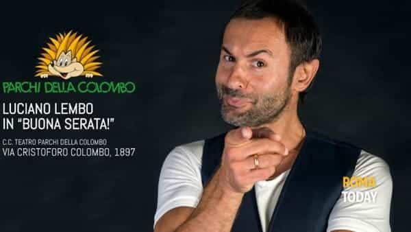 """Luciano Lembo augura la sua """"Buona Serata"""" al pubblico dei Parchi della Colombo"""