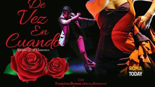 """""""Es de vez en cuando"""" spettacolo di flamenco"""