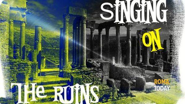 """Singing on the ruins"" al Pigneto"