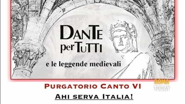 """Dante per tutti: Purgatorio VI """"Ahi serva Italia!"""""""