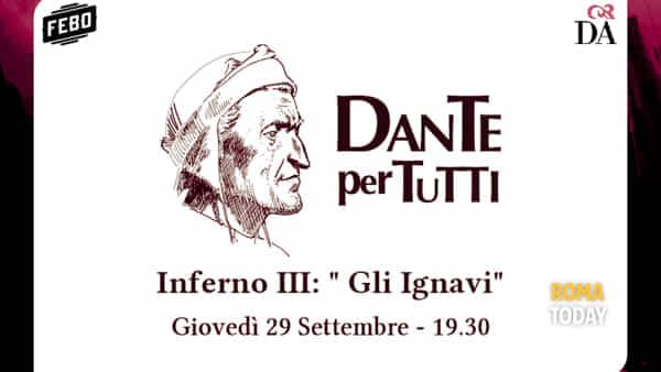 Dante per tutti - Inferno III - Gli ignavi