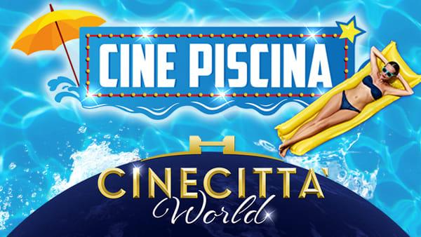 La festa è a Cinecittà World: Cinepiscina, anteprime cinematografiche e musica