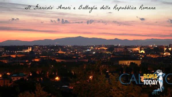 Il Gianicolo, Amori e Battaglie della Repubblica Romana