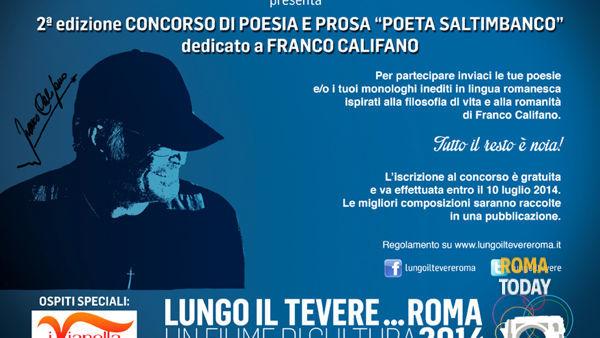 """A Lungo il Tevere Roma il concorso """"Poeta Saltimbanco"""" dedicato a Califano"""
