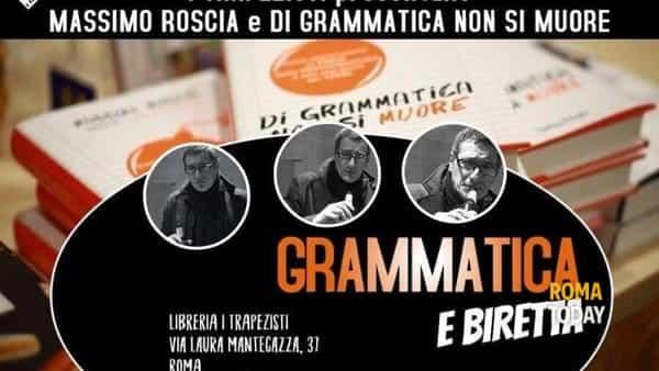 """Massimo Roscia presenta """"di grammatica non si muore"""""""