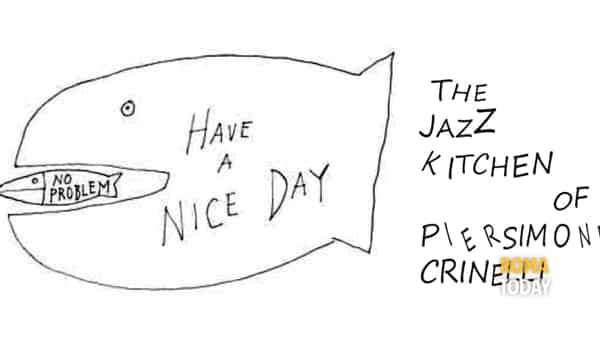 The Jazz Kitchen of Piersimone Crinelli