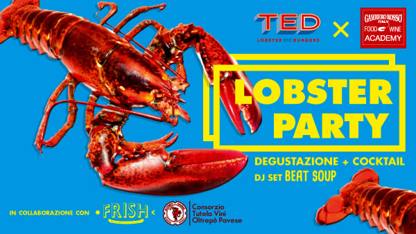 Lobster Party, l'evento Food, Wine and Music del Gambero Rosso Academy