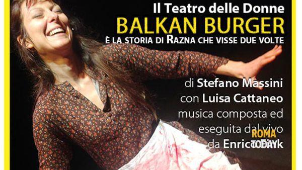 """Balkan Burger"" al Teatro Argot Studio"