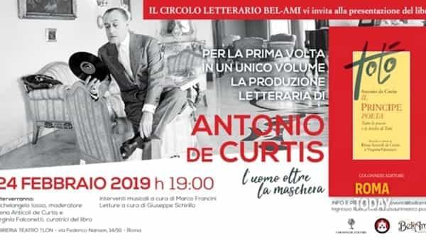 Antonio De Curtis. Il principe poeta. Tutte le poesie e le liriche di Totò