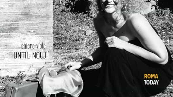Until Now: Chiara Viola in concerto a Roma