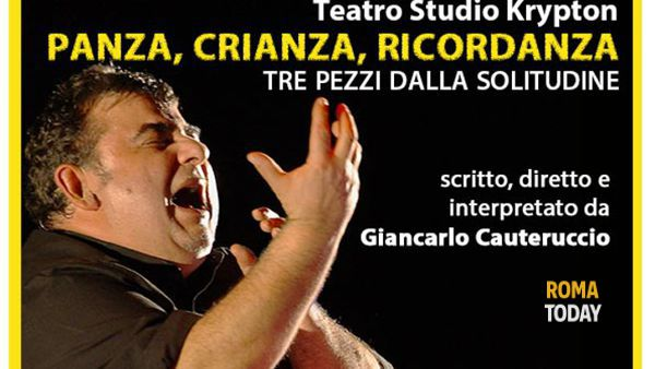 """Panza, Crianza, Ricordanza"" al Teatro Argot"