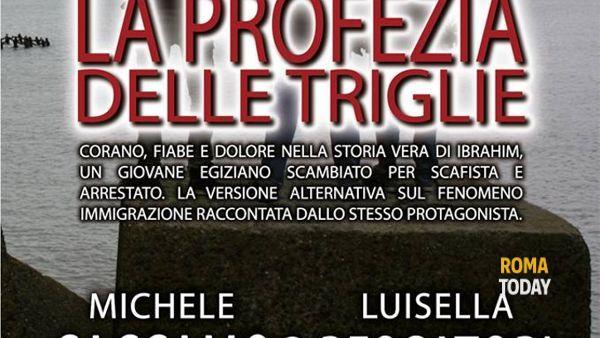 """""""La profezia delle triglie"""" di Michele Caccamo e Luisella Pescatori alla Mondadori"""