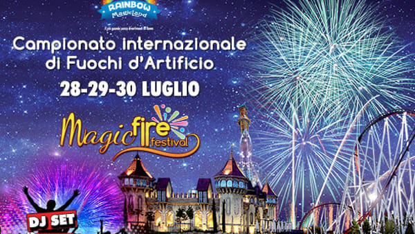 Magic Fire Festival: sfida a colpi di fuochi d'artificio