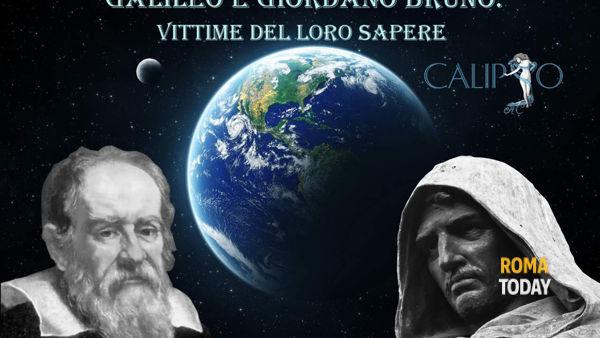 Galileo e Giordano Bruno: vittime del loro sapere