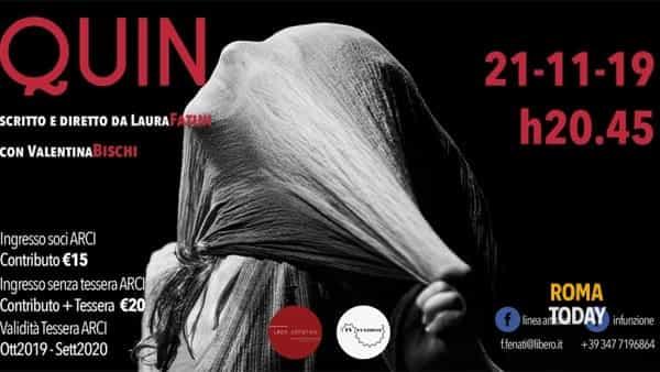 Quin, spettacolo teatrale di Laura Fatini