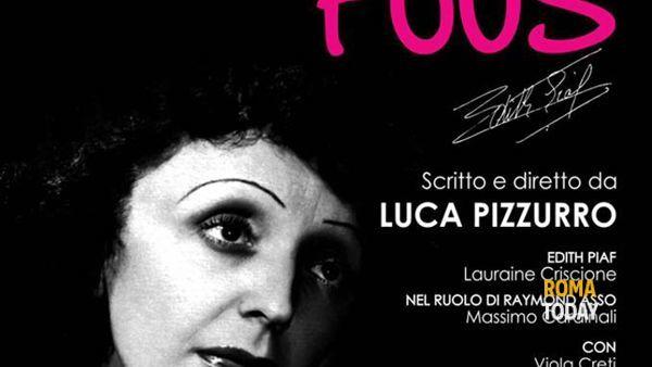 """Al Teatro Arvalia per il centenario della nascita di Edith Piaf """"Je m'en fous"""""""
