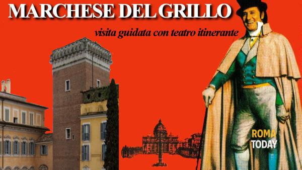 La vera Roma del Marchese del Grillo: visita guidata con teatro itinerante