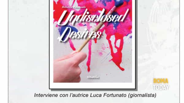 """""""Undisclosed desires"""" di Rebecca Palazzolo"""