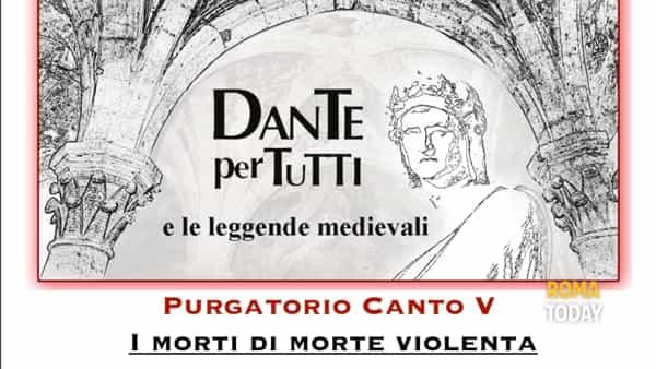 Dante per tutti: Purgatorio V - I morti di morte violenta