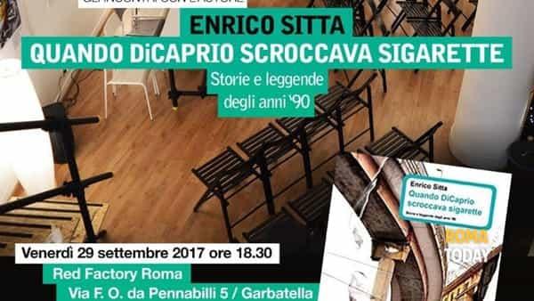 Quando Di Caprio scroccava sigarette: Enrico Sitta a Read Factory