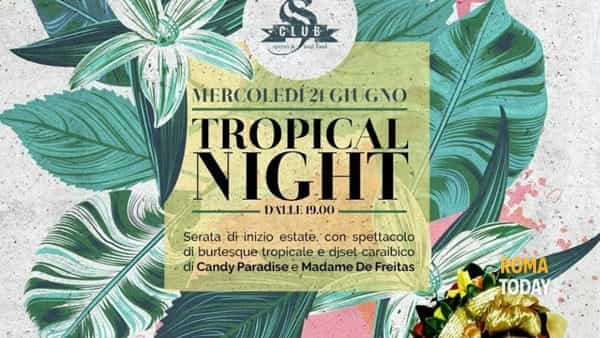 Tropical night a Fregene