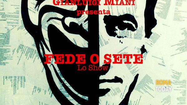 Gianluigi Miani in FEDE o SETE @ TAG
