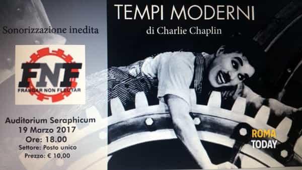 """""""Tempi moderni"""" di Charlie Chaplin sonorizzato dal vivo dai Frangar Non Flectar"""