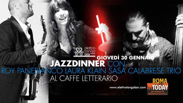 JazzDinner con Roy Panebianco Sasà Calabrese Laura Klain trio - Caffè Letterario