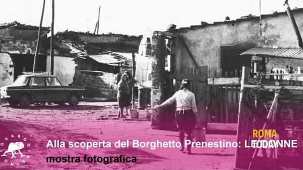 Alla scoperta del Borghetto Prenestino. Le donne