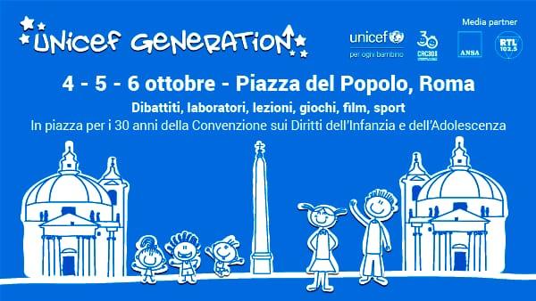 """4 - 6 ottobre """"UNICEF Generation"""": dibattiti, laboratori, lezioni, giochi, film e sport"""