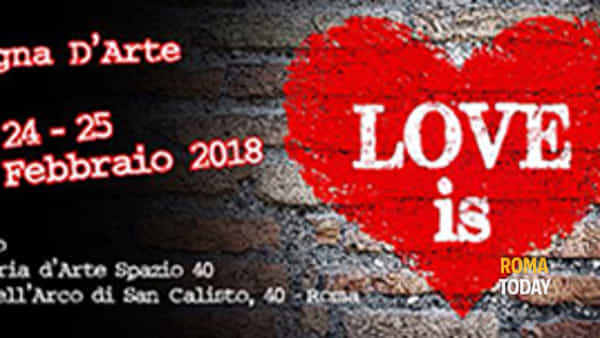 Love is a Spazio40 Galleria d'Arte