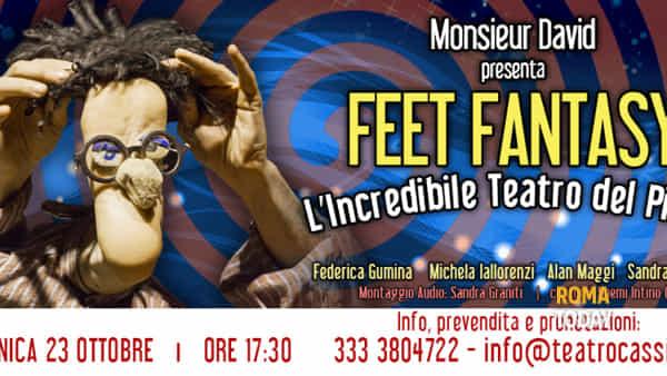 Feet Fantasy al Teatro Cassia