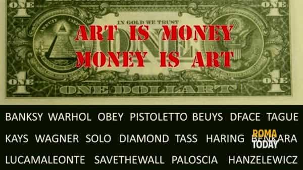 Da Banksy ad Andy Warhol; Art is money - Money is art