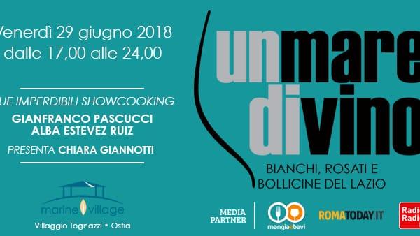 Venerdì 29 giugno torna Un Mare diVino, bianchi, rosati e bollicine del Lazio
