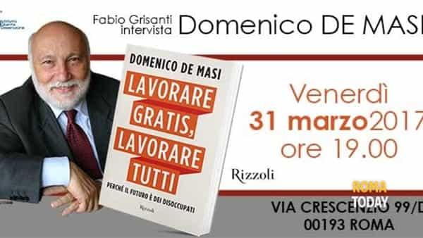 Domenico De Masi presenta 'Lavorare gratis, Lavorare tutti'