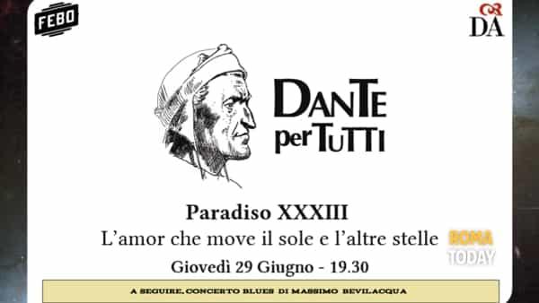 Dante per tutti - Paradiso xxxiii - L'amor che move il sole e l'altre stelle